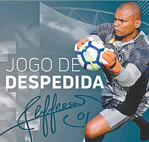 230c8bd5a6 REPRODUÇãO TWITTER. Botafogo anunciou em suas redes sociais o último jogo  de Jefferson ...