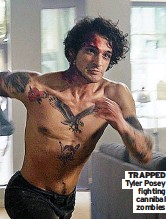 ??  ?? TRAPPED Tyler Posey fighting cannibal zombies