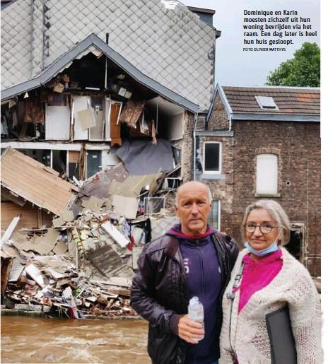?? FOTO OLIVIER MATTHYS ?? Dominique en Karin moesten zichzelf uit hun woning bevrijden via het raam. Een dag later is heel hun huis gesloopt.