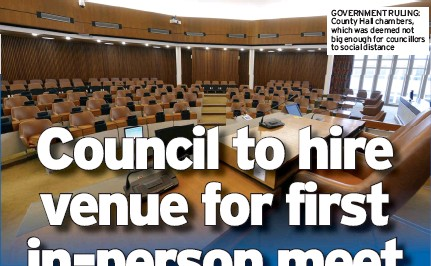 ??  ?? GOVERNMENT RULING: County Hall chambers, which was deemed not big enough for councillors to social distance
