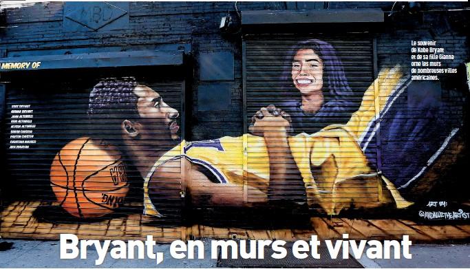 ??  ?? Le souvenir de Kobe Bryant et de sa fille Gianna orne les murs de nombreuses villes américaines.