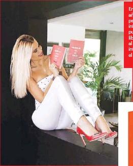 ??  ?? En menos de un año, la modelo, psicóloga e influencer habrá publicado tres libros, vinculados al erotismo, la intriga, el drama y el humor.