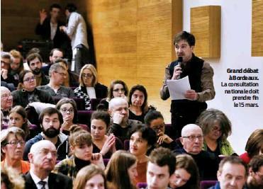 ??  ?? Grand débat à Bordeaux. La consultation nationale doit prendre fin le 15 mars.