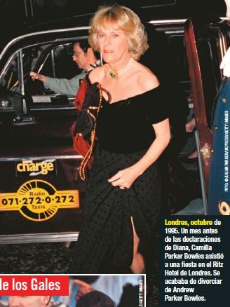??  ?? Londres, octubre de 1995. Un mes antes de las declaraciones de Diana, Camilla Parker Bowles asistió a una fiesta en el Ritz Hotel de Londres. Se acababa de divorciar de Andrew Parker Bowles.