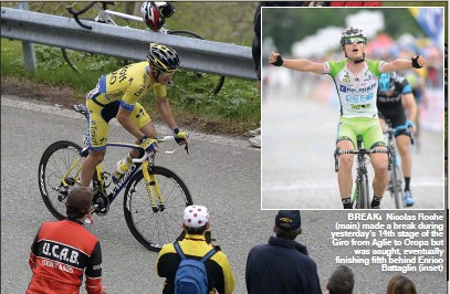 ??  ?? BreAK: Nicolas Roche (main) made a break during yesterday's 14th stage of the Giro from Aglie to Oropa but was caught, eventually finishing fifth behind Enrico Battaglin (inset)
