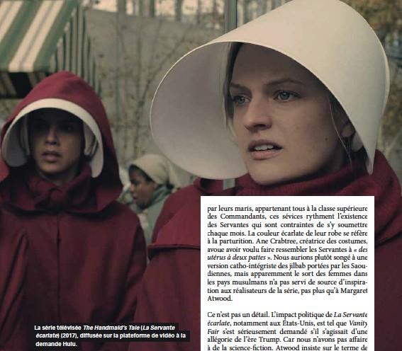 ??  ?? La série télévisée The Handmaid's Tale (La Servante écarlate) (2017), diffusée sur la plateforme de vidéo à la demande Hulu.