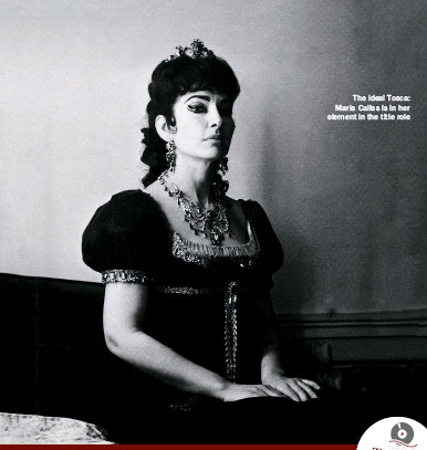 ??  ?? The ideal Tosca: Maria Callas is in her element in the title role