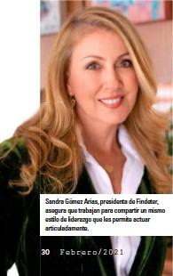 ??  ?? Sandra Gómez Arias, presidenta de Findeter, asegura que trabajan para compartir un mismo estilo de liderazgo que les permite actuar articuladamente.