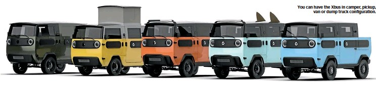 ??  ?? You can have the Xbus in camper, pickup, van or dump truck configuration.