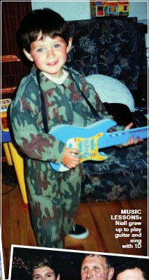 ??  ?? music lessons: Niall grew up to play guitar and sing with 1D
