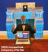 ??  ?? 2020's Food and Drink Entrepeneur of the Year