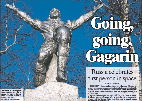 ?? (AP/Sergei Krasnoukhov) ?? The statue of Yuri Gagarin, the first person who flew to space, in Yuzhno-Sakhalinsk, Sakhalin Island in Russia's Far East.