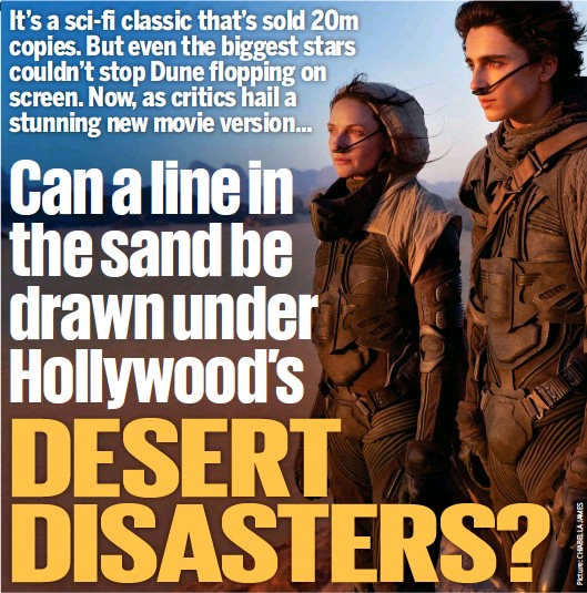 ??  ?? Back to the future: Rebecca Ferguson and Timothee Chalamet in the new Dune film. Inset below, Sting, in codpiece, in 1984