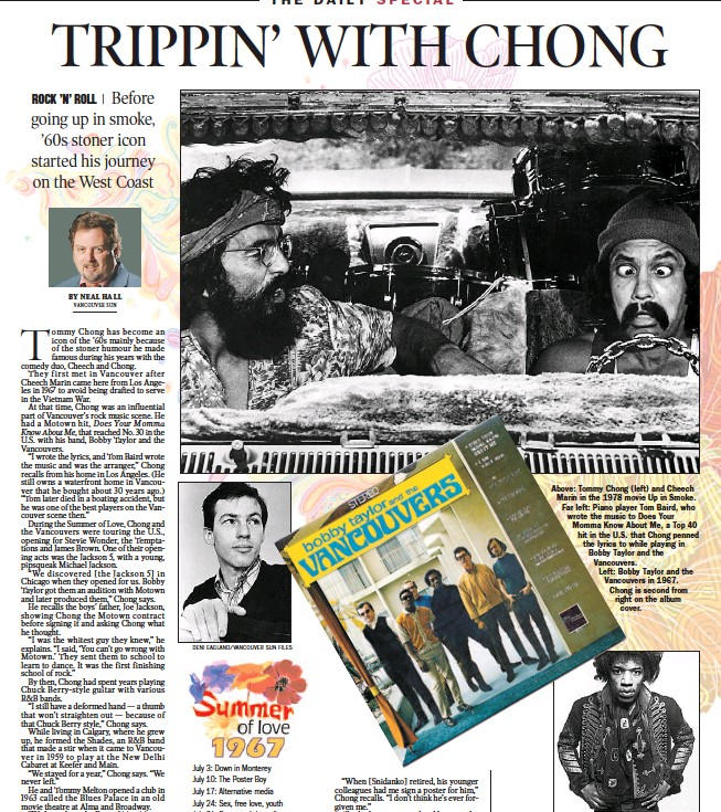 ?? DENI EAGLAND/ VANCOUVER SUN FILES ?? Above: Tommy Chong ( left) and Cheech Marin in the 1978 movie Up in Smoke. Far left: Piano player Tom Baird, who wrote the music to Does Your Momma Know About Me, a Top 40 hit in the U. S. that Chong penned the lyrics to while playing in Bobby Taylor...
