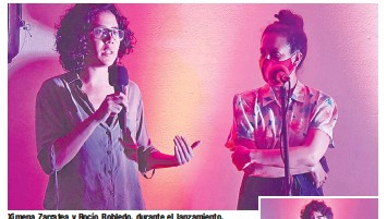 ??  ?? Ximena Zarratea y Rocío Robledo, durante el lanzamiento.