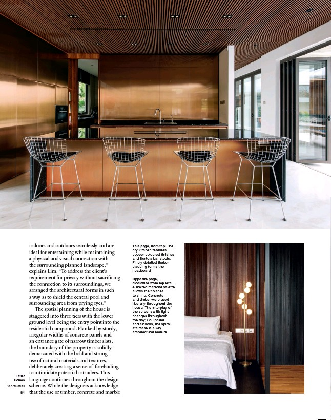 ??  ?? This page, from top: The dry kitchen features copper coloured finishes and Bertoia bar stools; Finely detailed timber cladding forms the headboard Opposite page, clockwise from top left: A limited material palette allows the finishes to shine; Concrete and timber were used liberally throughout the house; The interplay of the screens with light changes throughout the day; Sculptural and sinuous, the spiral staircase is a key architectural feature