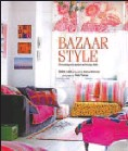??  ?? Bazaar Style: Decorating with Market and Vintage Finds