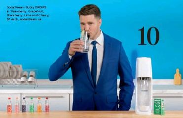 ??  ?? Sodastream Bubly DROPS in Strawberry, Grapefruit, Blackberry, Lime and Cherry, $7 each, sodastream.ca.