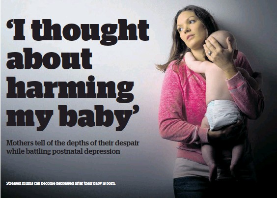 ??  ?? Stressed mums can become depressed after their baby is born.