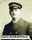 ??  ?? Captain Archibald Dickson