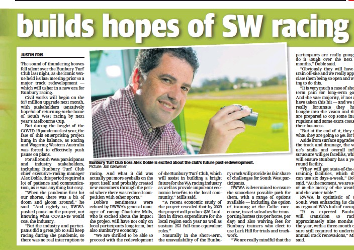 ?? Picture: Jon Gellweiler ?? Bunbury Turf Club boss Alex Doble is excited about the club's future post-redevelopment.