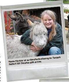 ??  ?? Berufsorientierung ist zur Hanna Hinrichs gibt es hier. Gettorf. 150 Tierarten im Tierpark