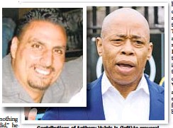 ??  ?? Contributions of Anthony Vulpis Jr. (left) to mayoral campaign of Brooklyn Borough President Eric Adams (right) are not an isolated case of dubious donations.