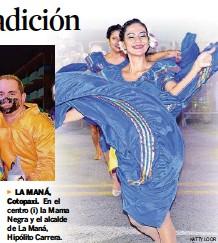 ?? KATTY LOOR ?? ►LA MANÁ, Cotopaxi. En el centro (i) la Mama Negra y el alcalde de La Maná, Hipólito Carrera.