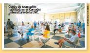 ??  ?? Centro de vacunación habilitado en el Comedor Universitario de la UNC.