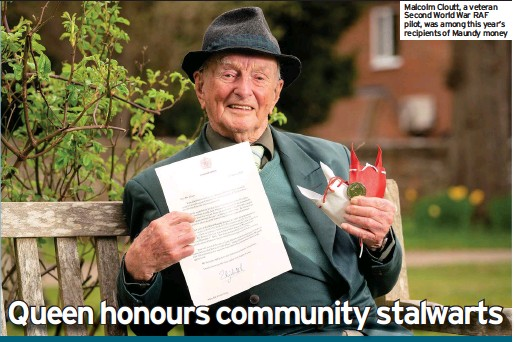 ??  ?? Malcolm Cloutt, a veteran Second World War RAF pilot, was among this year's recipients of Maundy money