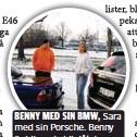 ??  ?? BENNY MED SIN BMW, Sara med sin Porsche. Benny är blivande bilplåtslagare, Sara billackerare.