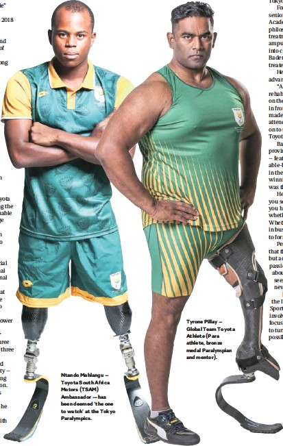 ??  ?? Ntando Mahlangu – Toyota South Africa Motors (TSAM) Ambassador — has been deemed 'the one to watch' at the Tokyo Paralympics. Tyrone Pillay – Global Team Toyota Athlete (Para athlete, bronze medal Paralympian and mentor).
