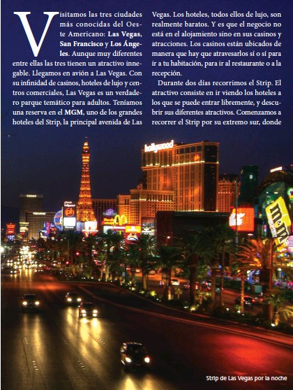 ??  ?? Strip de Las Vegas por la noche