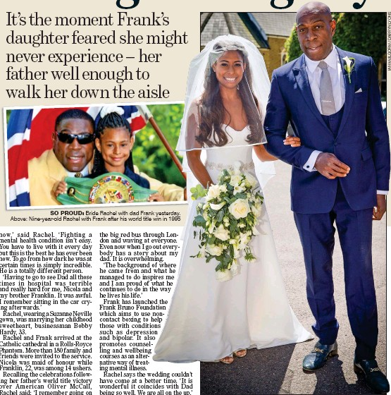 ??  ?? SO PROUD: Bride Rachel with dad Frank yes­ter­day. above: Nine-year-old Rachel with Frank af­ter his world ti­tle win in 1995