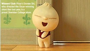 ??  ?? Winners' Club: Pixar's Domee Shi, who directed the Oscar-winning short Bao last year, is a proud Sheridan College alum.