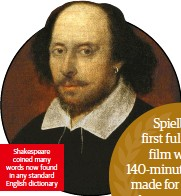 ??  ?? Shakespeare coined many words now found in any standard English dictionary