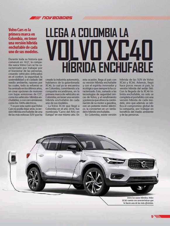 ??  ?? Entre los autos híbridos, Volvo XC40 cuenta con características que la hacen una de las más eficientes.
