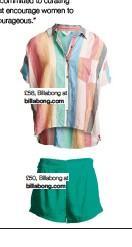 ??  ?? £58, Billabong at billabong.com £50, Billabong at billabong.com