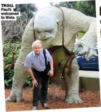 ??  ?? TROLL Paul's welcomed to Weta