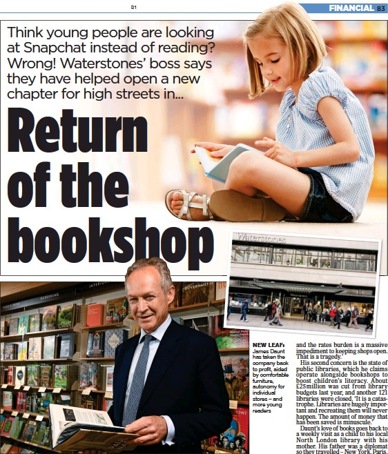 ??  ?? NEW LEAF: James Daunt has taken the com­pany back to profit, aided by com­fort­able fur­ni­ture, au­ton­omy for in­di­vid­ual stores – and more young read­ers