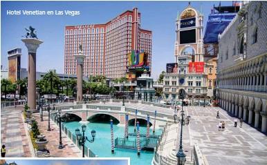 ??  ?? Hotel Venetian en Las Vegas