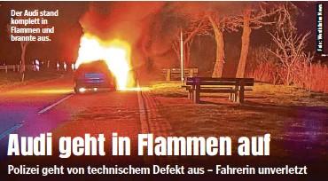 ??  ?? Der Audi stand komplett in Flammen und brannte aus.