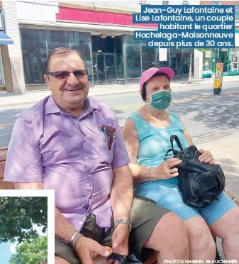 ??  ?? PHOTOS GABRIEL BEAUCHEMIN Jean-guy Lafontaine et Lise Lafontaine, u nco uple habitant le quartier Hochelaga-maisonneuve depui sp lus de 30 ans.