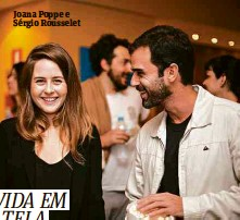 ??  ?? Joana Poppe e Sérgio Rousselet