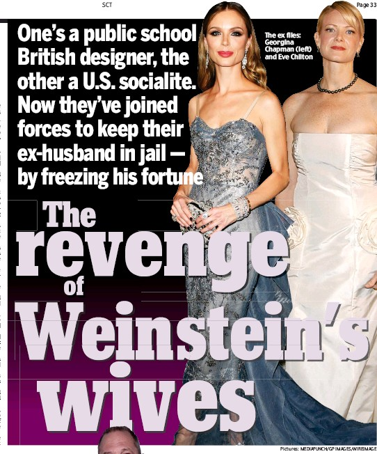 ?? Pictures: MEDIAPUNCH/GP IMAGES/WIREIMAGE ?? The ex files: Georgina Chapman (left) and Eve Chilton