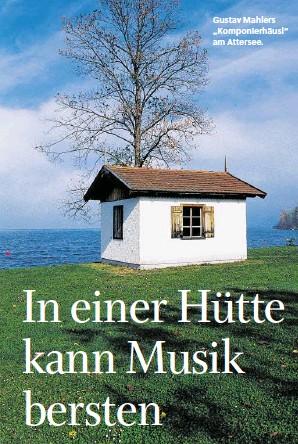 "??  ?? Gustav-Mahler-Experte Gustav Mahlers ""Komponierhäusl""am Attersee."