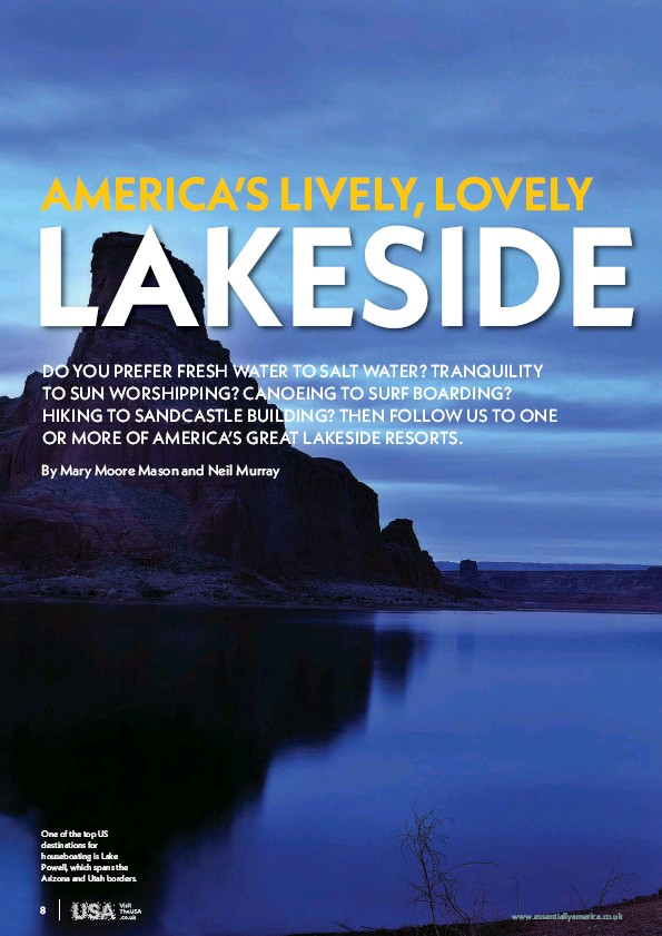 ??  ?? One of the top US destinations for houseboating is Lake Powell, which spans the Arizona and Utah borders.
