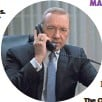 ?? DAVID GIESBRECHT, NETFLIX ?? Connect with Frank Underwood (Kevin Spacey) when House of Cards returns Thursday.