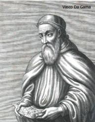 ??  ?? Vasco Da Gama