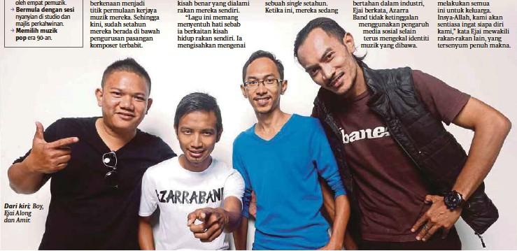 ??  ?? Dari kiri; Boy, Ejai Along dan Amir. single